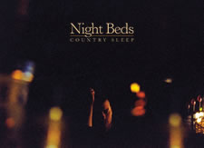 Album Review: Night Beds - Country Sleep